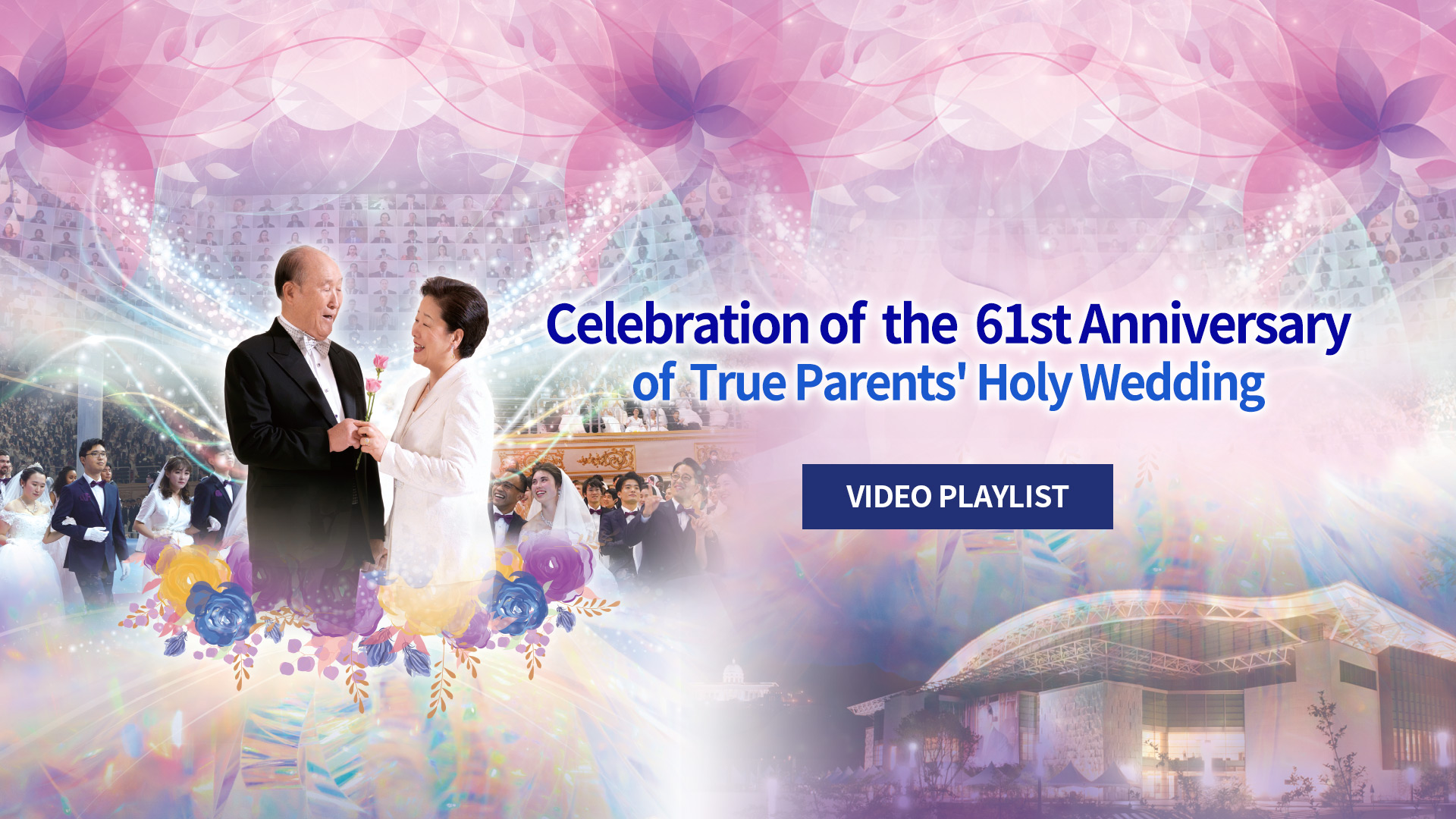61st Anniversary of True Parents Holy Wedding
